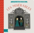 Little Master Hugo: Les Miserables: French Language Primer - Book