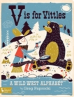 V Is for Vittles: A Wild West Alphabet - Book