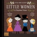 Little Miss Alcott Little Women: A Playtime Primer - Book