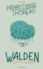 Walden: Life in the Woods - Book