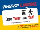 Swedish Slanguage : A Fun Visual Guide to Swedish Terms and Phrases - eBook
