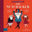 Little Master Hoffmann The Nutcracker: A Babylit - Book
