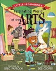 Little Leonardo's Fascinating World of the Arts - Book