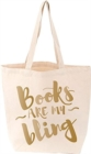 Books Are My Bling Tote. Cream - Book