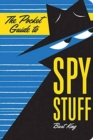 The Pocket Guide to Spy Stuff - Book