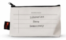 Libraries Save Democracy Pencil Pouch - Book