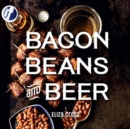 Bacon, Beans, and Beer - Book