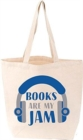 TOTE: Books Are My Jam (FIRM SALE) - Book