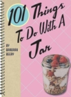 101 Things to Do with a Jar - Book