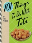 101 Things to Do with Tots - Book