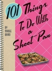 101 Things to Do with a Sheet Pan - Book