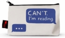 Can't. I'm Reading Pencil Pouch - Book