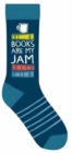 Books Are My Jam Socks - Book