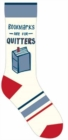 Bookmarks Are for Quitters Socks - Book