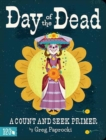 Day of the Dead : A Count and Find Primer - Book