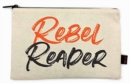 Rebel Reader Pencil Pouch - Book