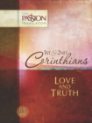 Tpt Passion Translation: 1st & 2nd Corinthians - Love and Truth - Book