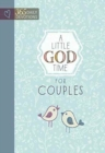 Little God Time for Couples, A: 365 Daily Devotions - Book