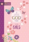 Little God Time for Girls, A: 365 Daily Devotions - Book