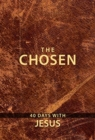 The Chosen : 40 Days with Jesus - Book