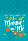 Prayers & Promises for Mommy and Me - Book