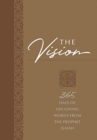 The Vision : 365 Days of Life-Giving Words from the Prophet Isaiah - Book