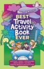 Best Travel Activity Book Ever : 52 Fun Activities & Devotions for Kids - Book