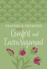 Prayers & Promises for Comfort and Encouragement - Book