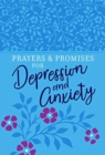 Prayers & Promises for Depression and Anxiety - Book