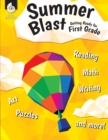 Summer Blast: Getting Ready for First Grade - Book