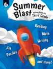 Summer Blast: Getting Ready for Third Grade - Book