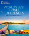 World's Best Travel Experiences : 400 Extraordinary Places - Book