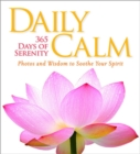 Daily Calm : 365 Days of Serenity - Book