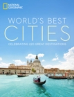 World's Best Cities : Celebrating 220 Great Destinations - Book
