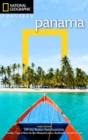 National Geographic Traveler: Panama, 3rd Edition - Book