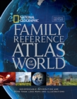 National Geographic Family Reference Atlas of the World, Fourth Edition - Book