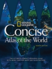 National Geographic Concise Atlas of the World, 4th Edition - Book