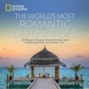 The World's Most Romantic Destinations - Book