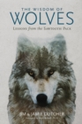 The Wisdom of Wolves - Book