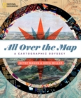 All Over the Map : A Cartographic Odyssey - Book