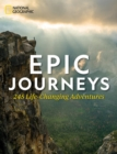 Epic Journeys : 100 Life-Changing Adventures - Book