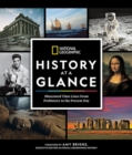 National Geographic History at a Glance : Illustrated Time Lines From Prehistory to the Present Day - Book