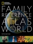 National Geographic Family Reference Atlas, 5th Edition - Book