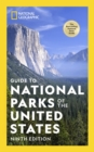 National Geographic Guide to the National Parks of the United States, 9th Edition - Book