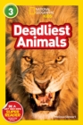 National Geographic Kids Readers: Deadliest Animals - Book