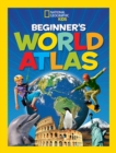 National Geographic Kids Beginner's World Atlas, 3rd Edition - Book