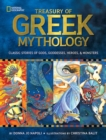 Treasury of Greek Mythology : Classic Stories of Gods, Goddesses, Heroes & Monsters - Book