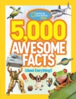 5,000 Awesome Facts (About Everything!) - Book