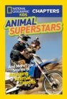 National Geographic Kids Chapters: Animal Superstars : And More True Stories of Amazing Animal Talents - Book
