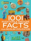 1001 Inventions & Awesome Facts About Muslim Civilisation - Book